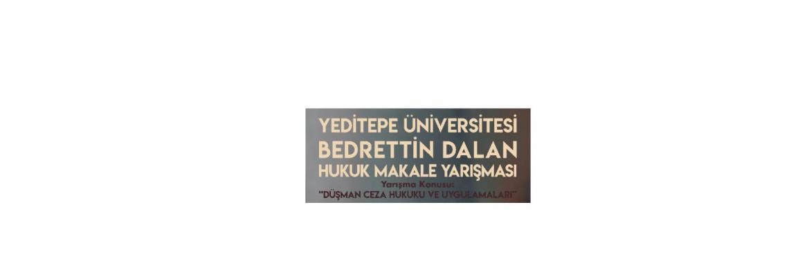 Hukuk Fakültesi, Yeditepe Üniversitesi, Bedrettin Dalan Makale Yarışması